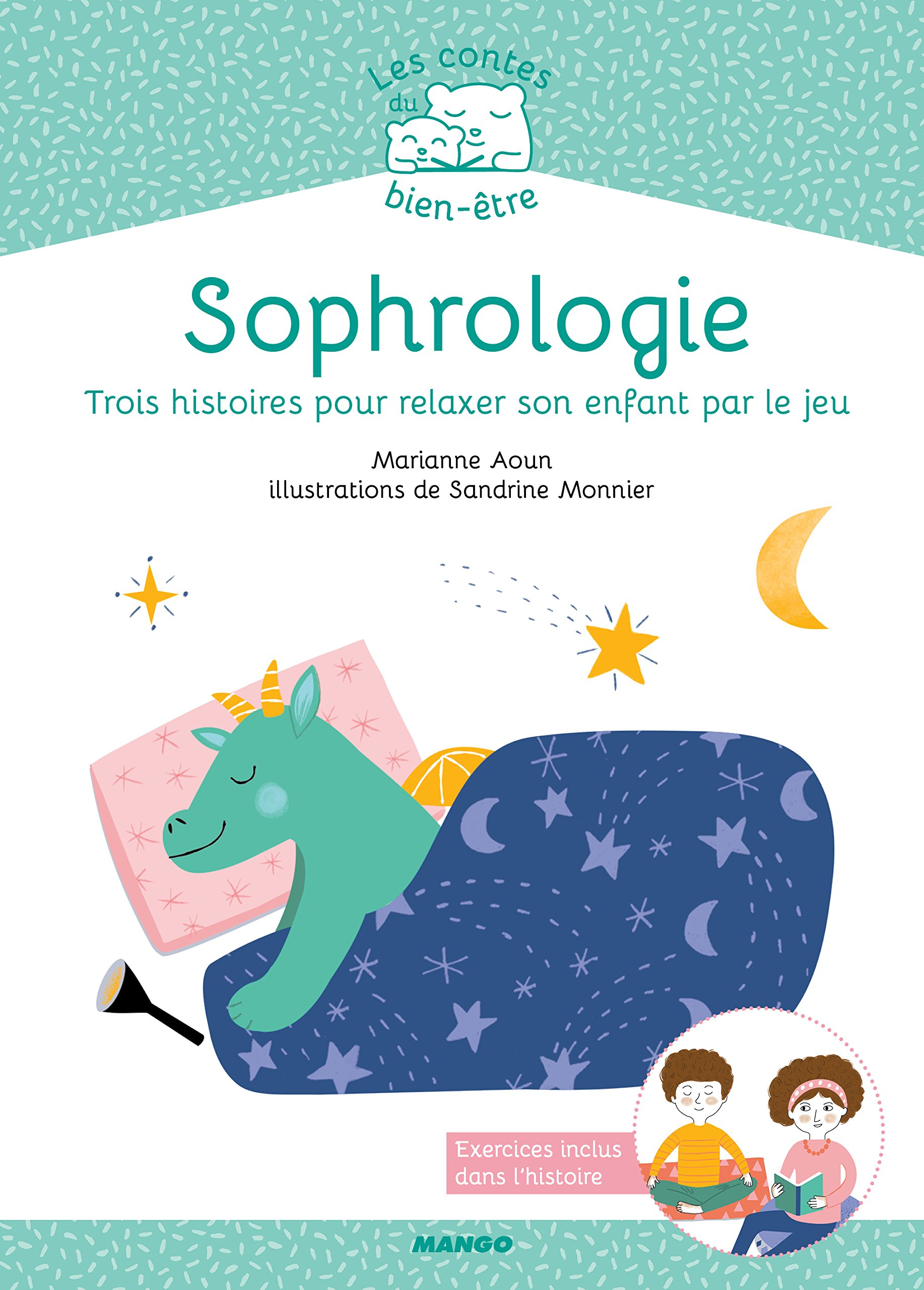 Sophrologie : 3 histoires pour relaxer son enfant par le jeu